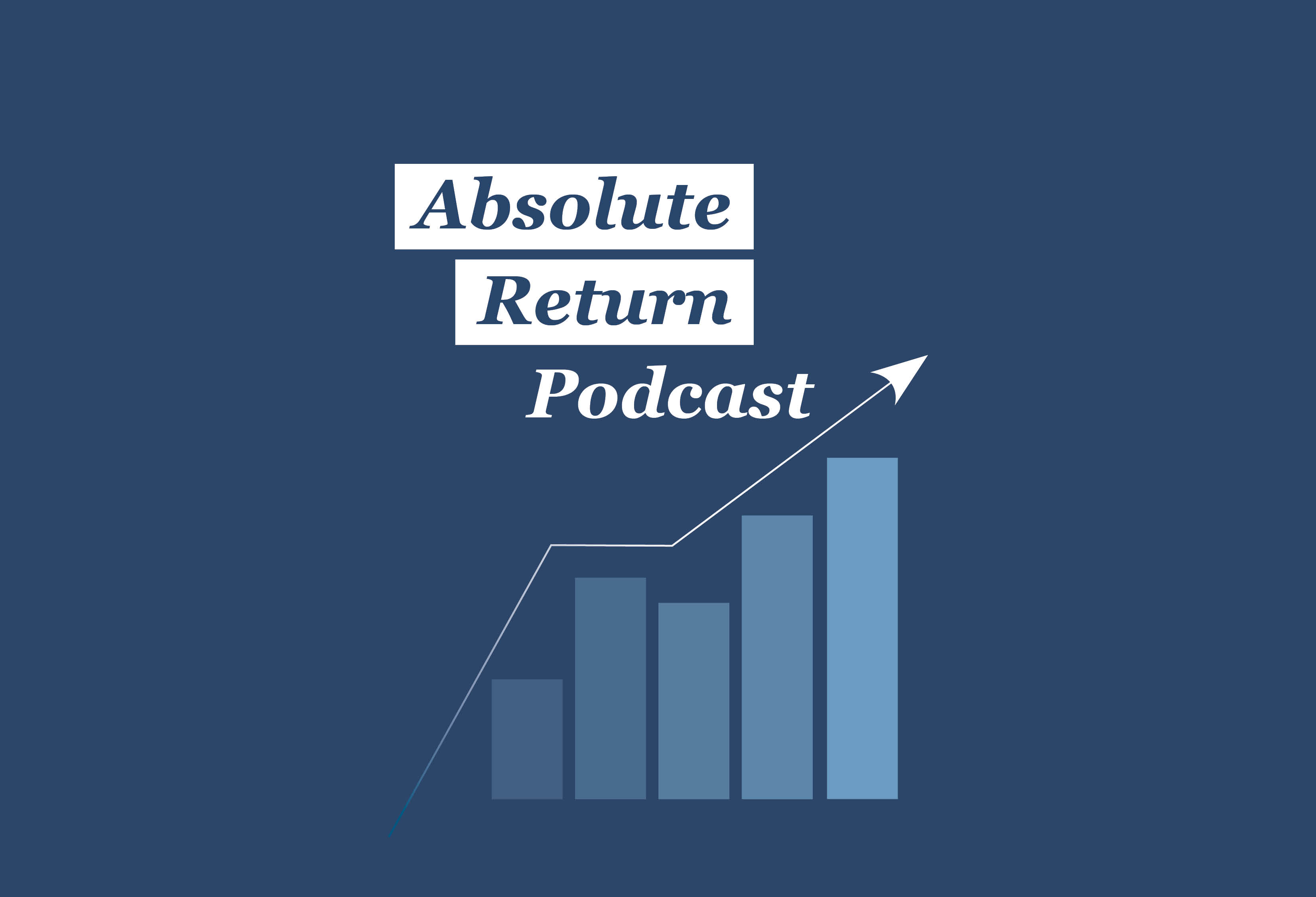 """Accelerate Launches """"Absolute Return Podcast"""""""