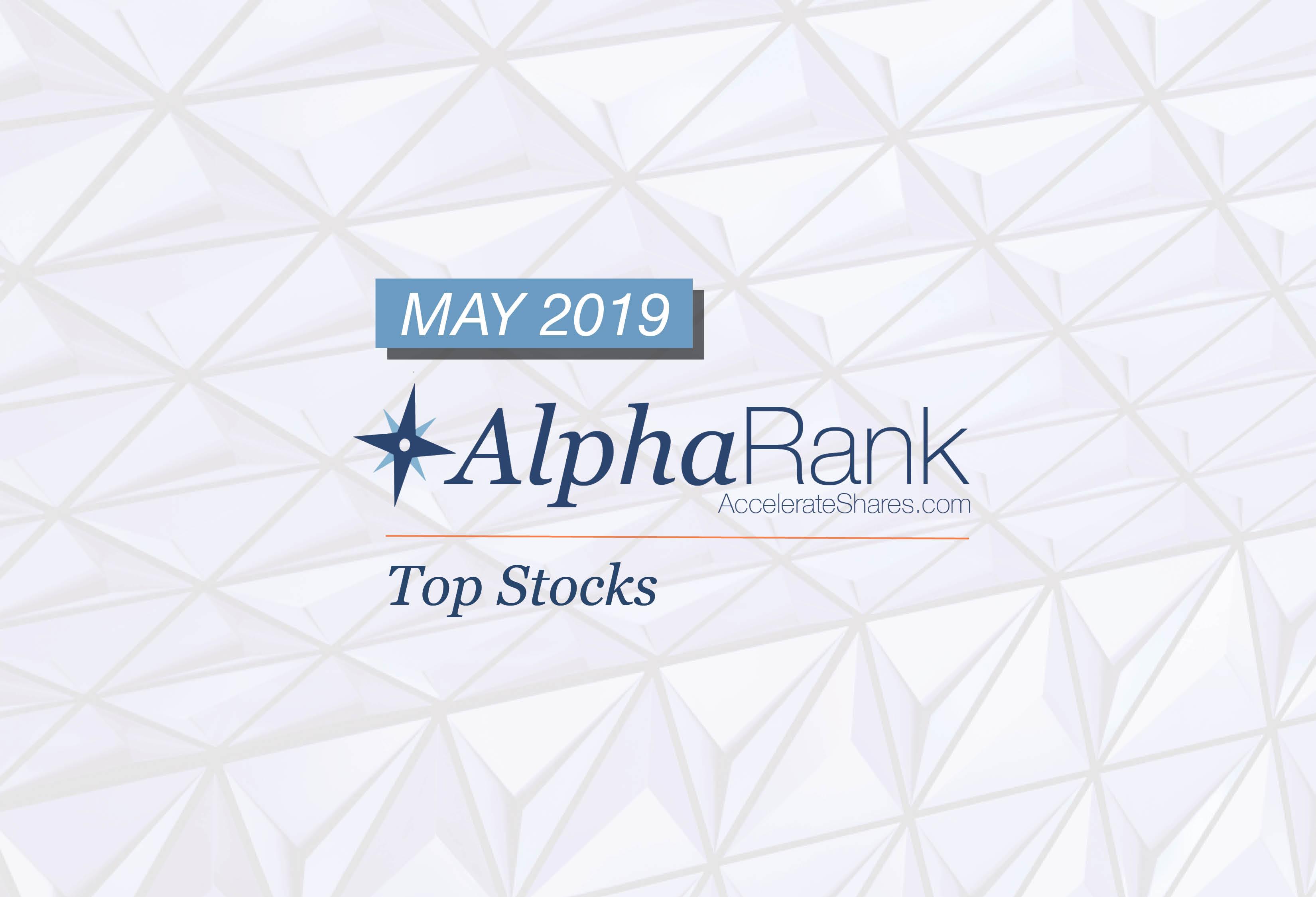 AlphaRank Top Stocks– May 2019