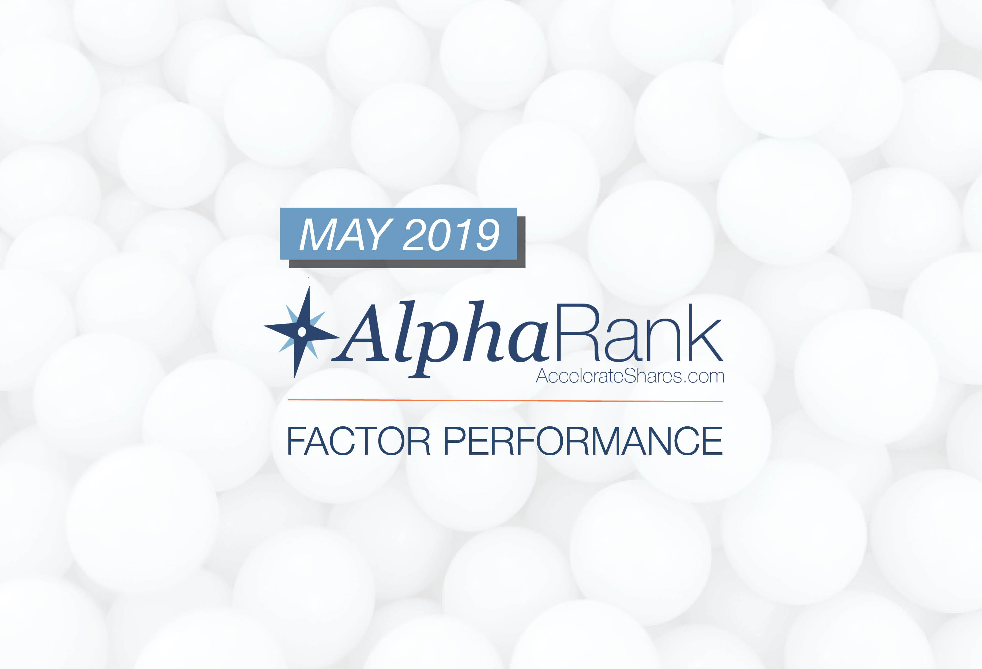 AlphaRank Factor Performance– May 2019