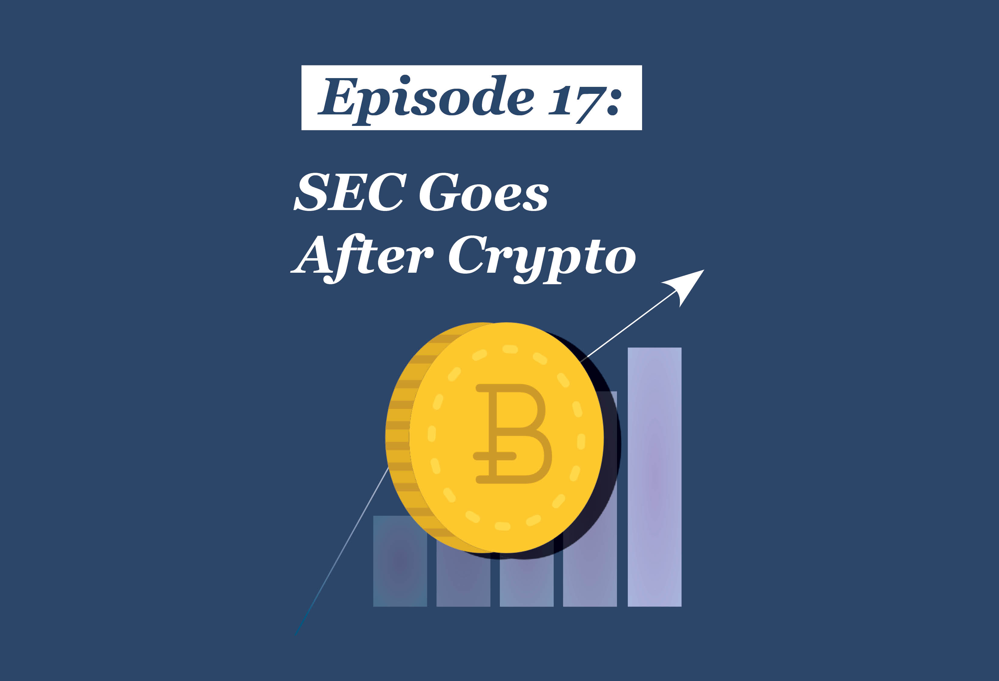 Absolute Return Podcast #17: SEC Goes After Crypto