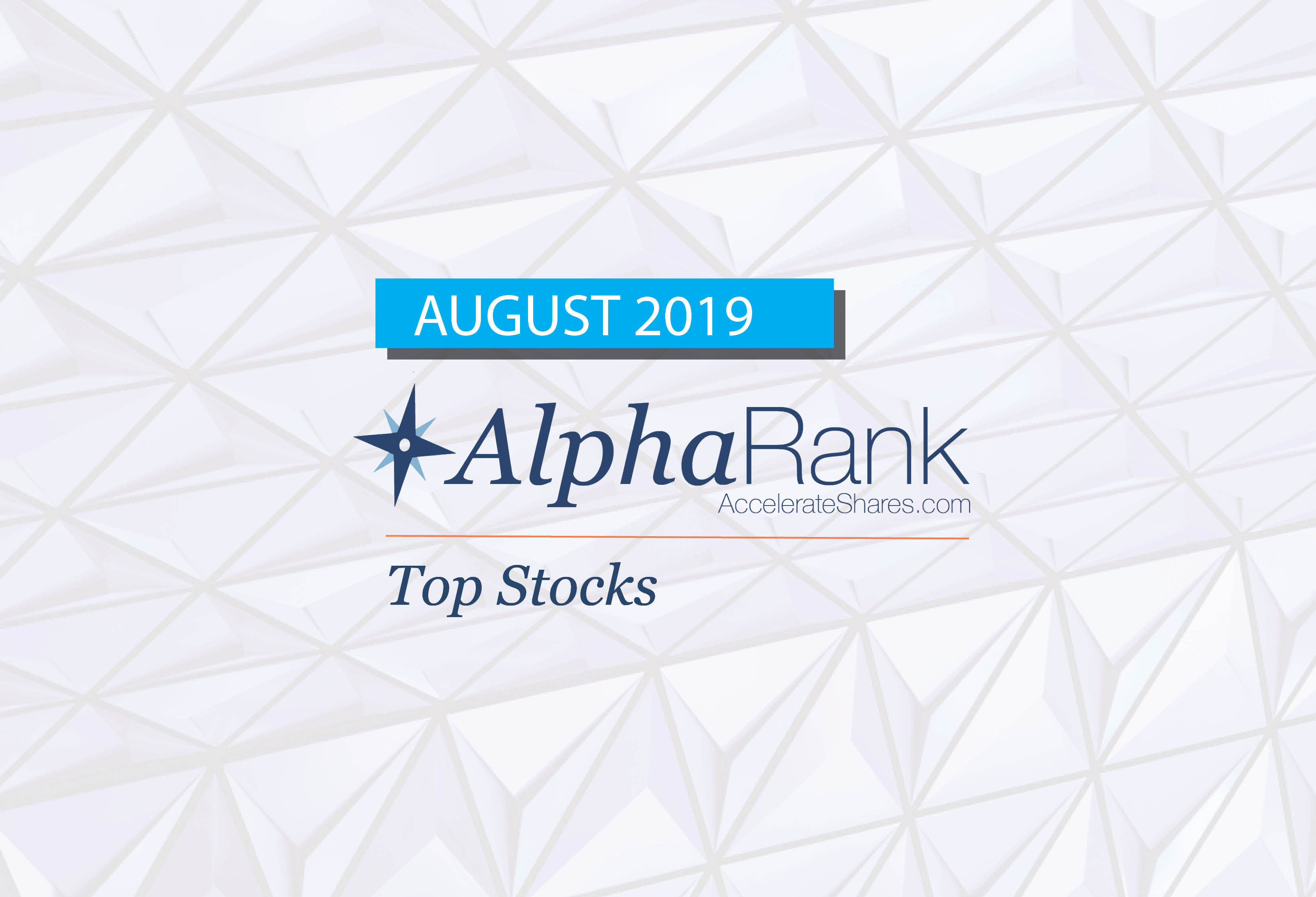 AlphaRank Top Stocks– August 2019