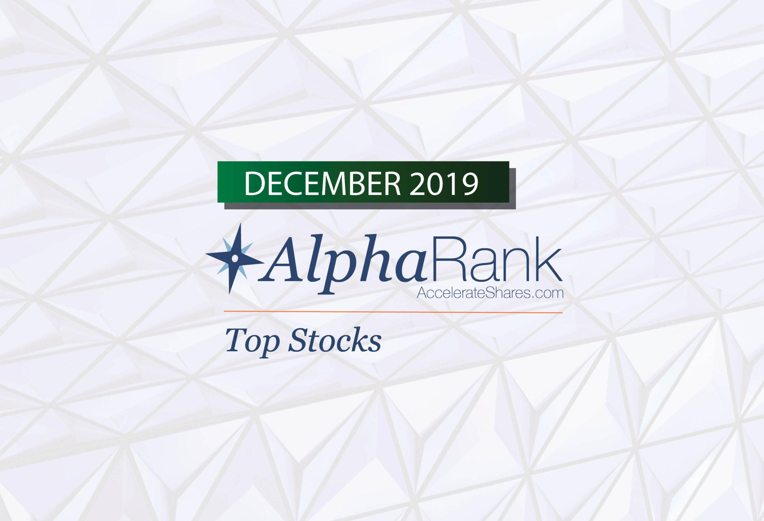 AlphaRank Top Stocks—December 2019