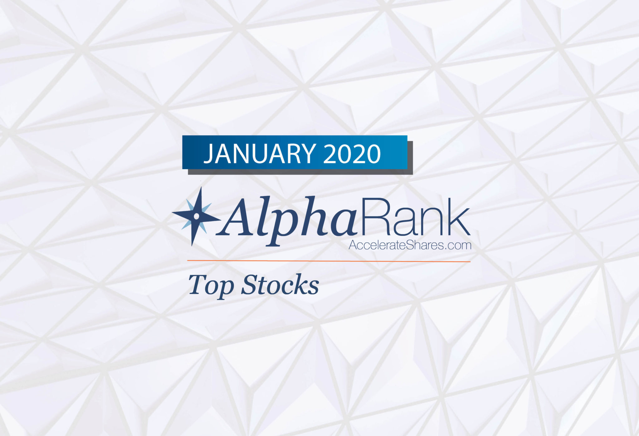 AlphaRank Top Stocks—January 2020