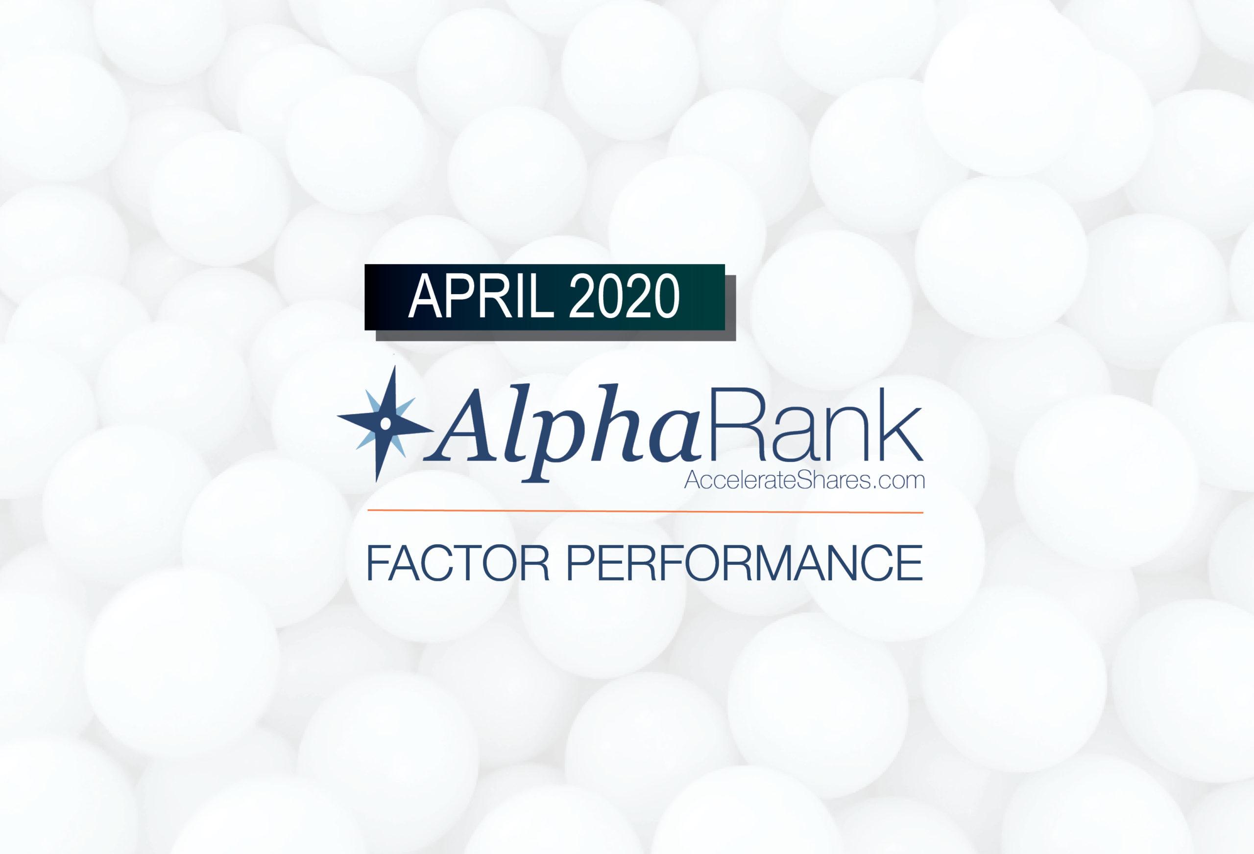AlphaRank Factor Performance – April 2020