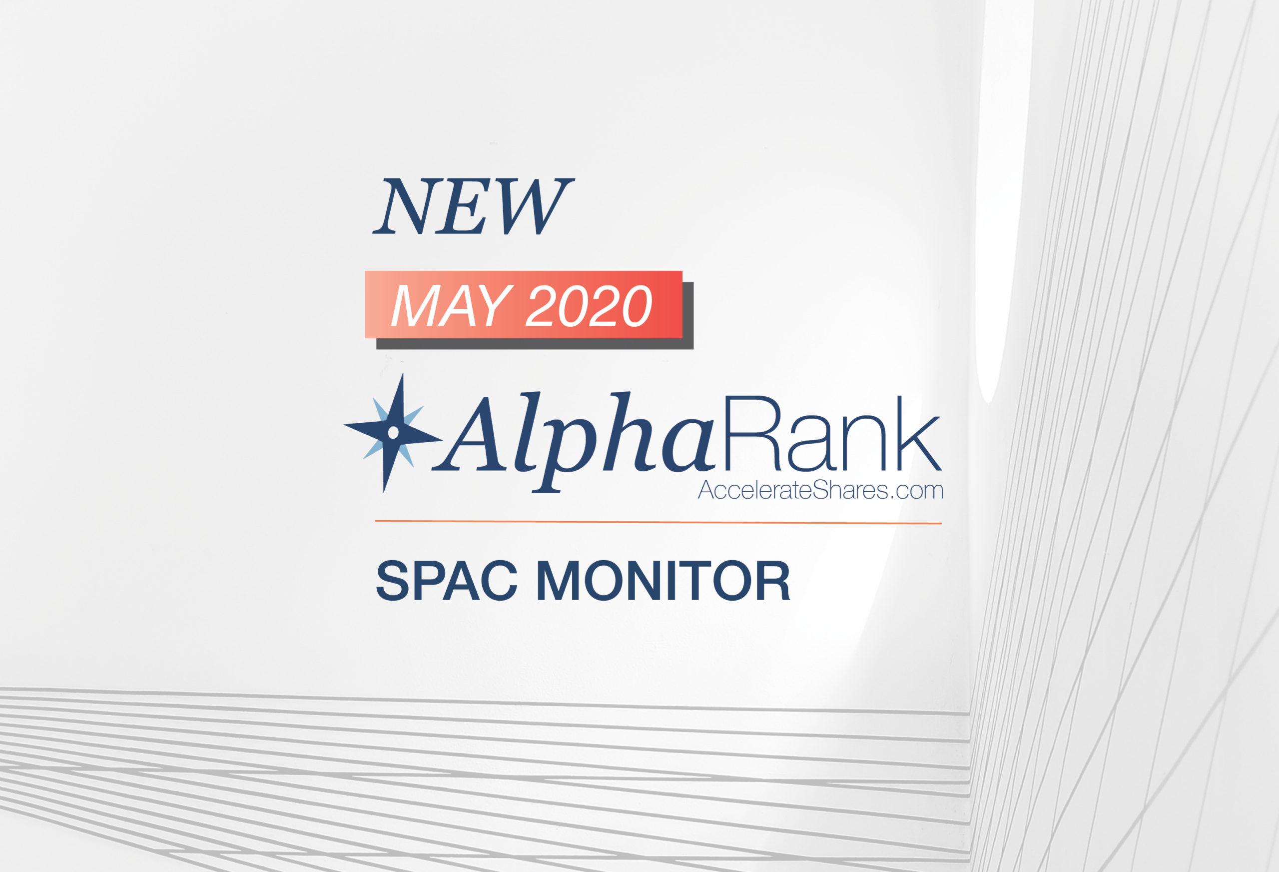 *NEW* AlphaRank SPAC Monitor – May 2020