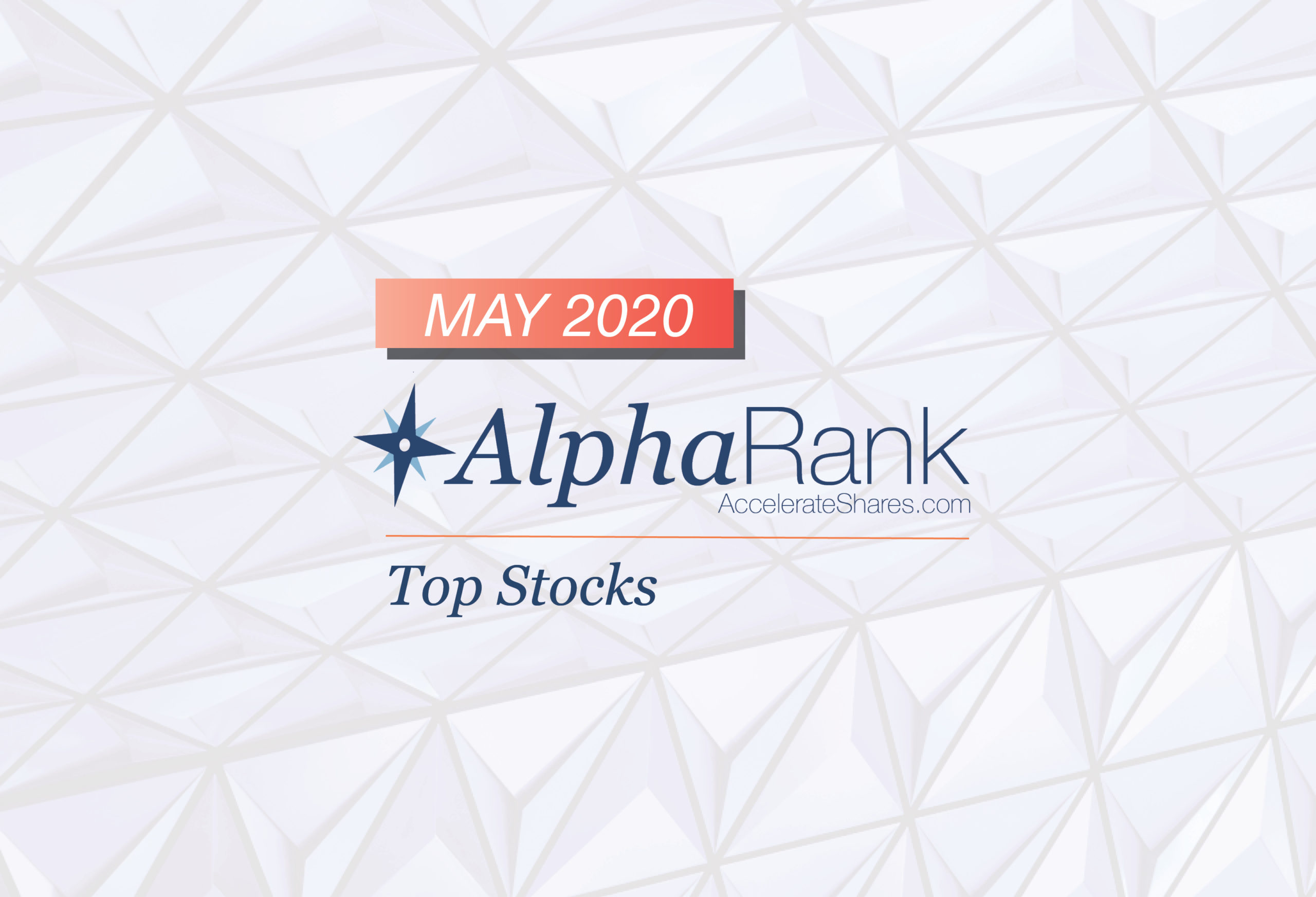 AlphaRank Top Stocks– May 2020