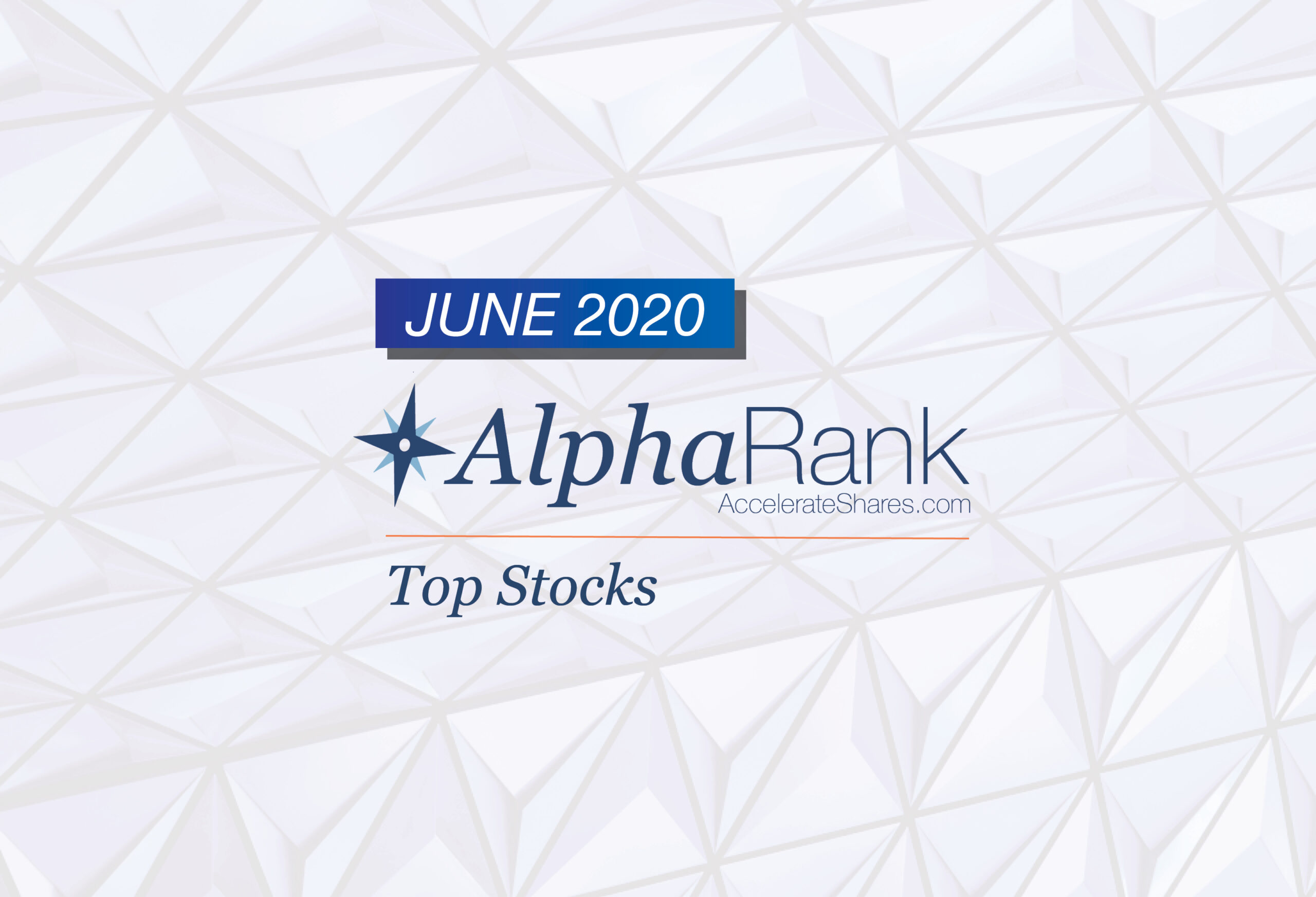 AlphaRank Top Stocks– June 2020