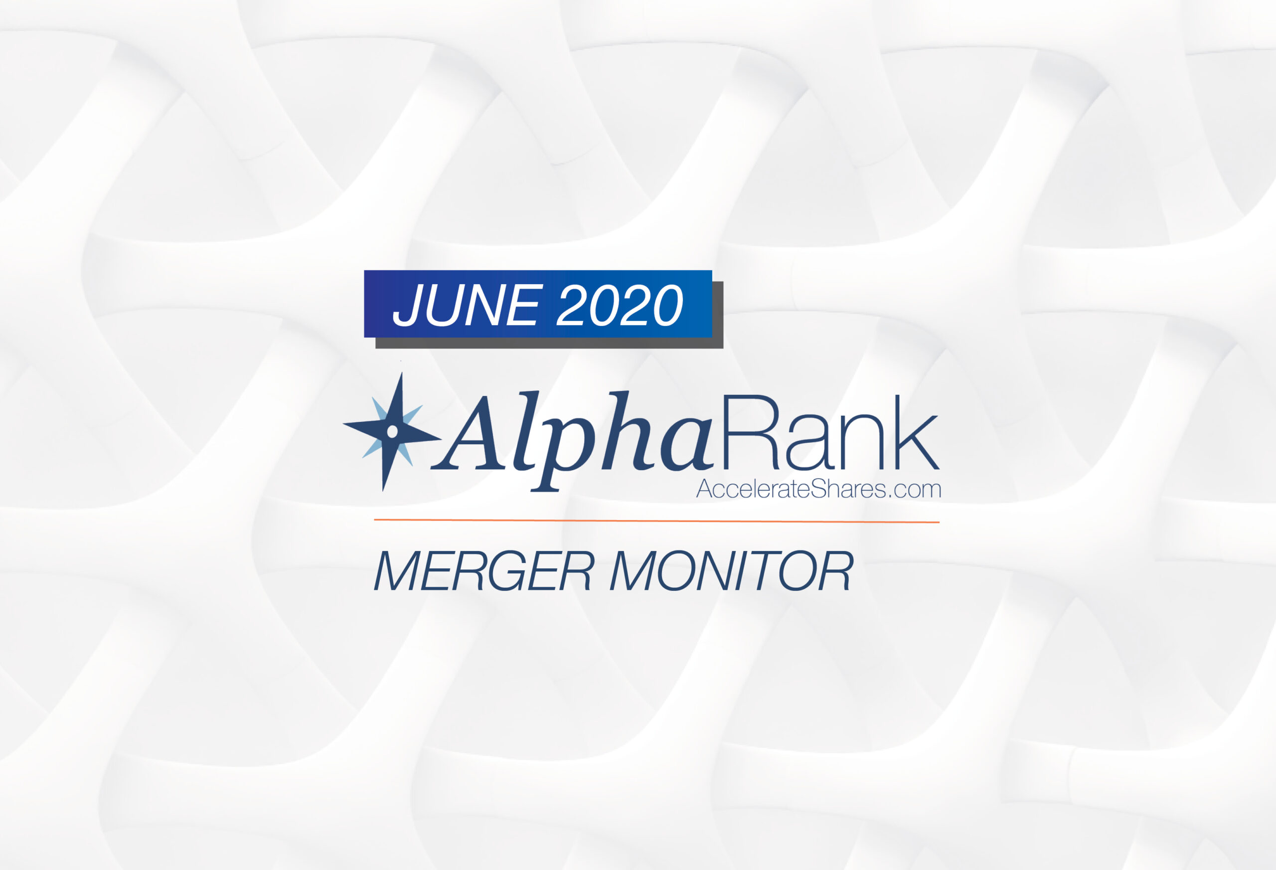AlphaRank Merger Monitor – June 2020