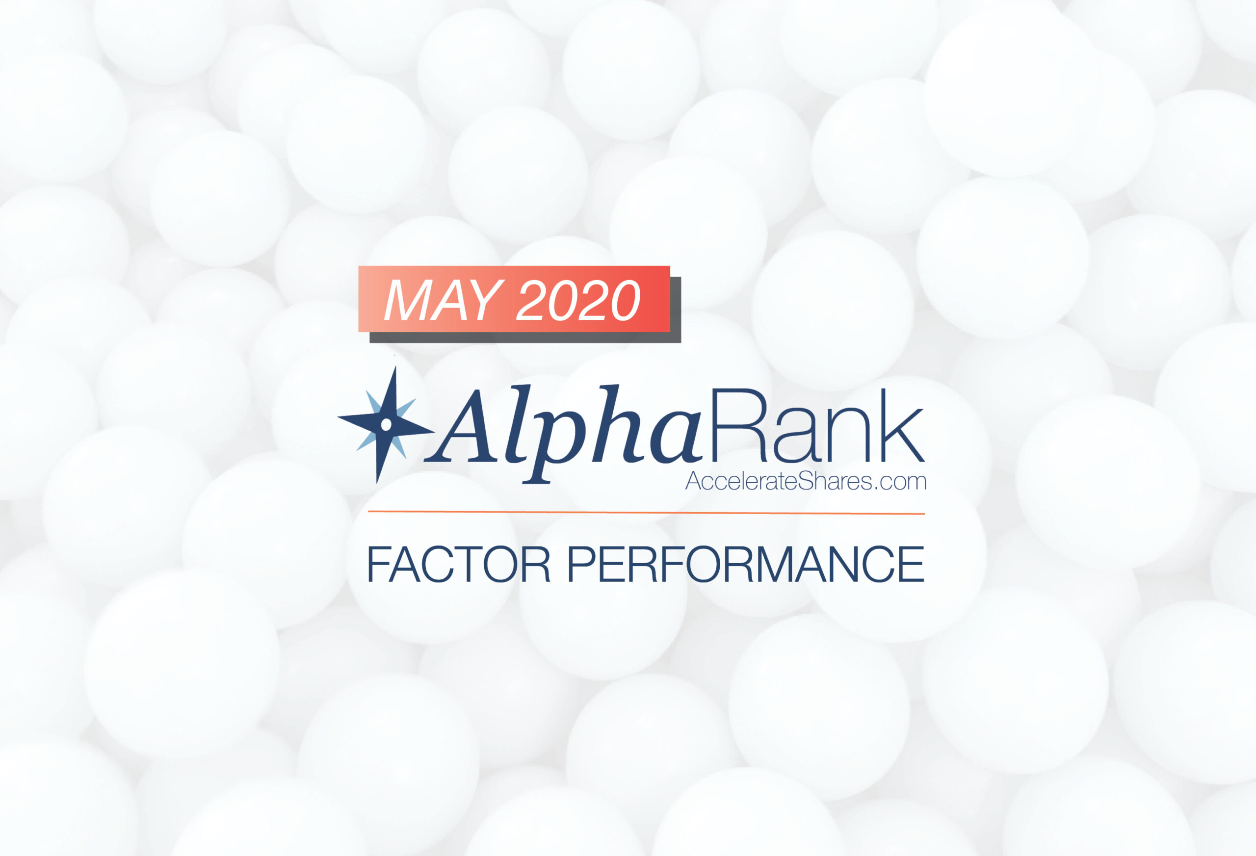 AlphaRank Factor Performance– May 2020