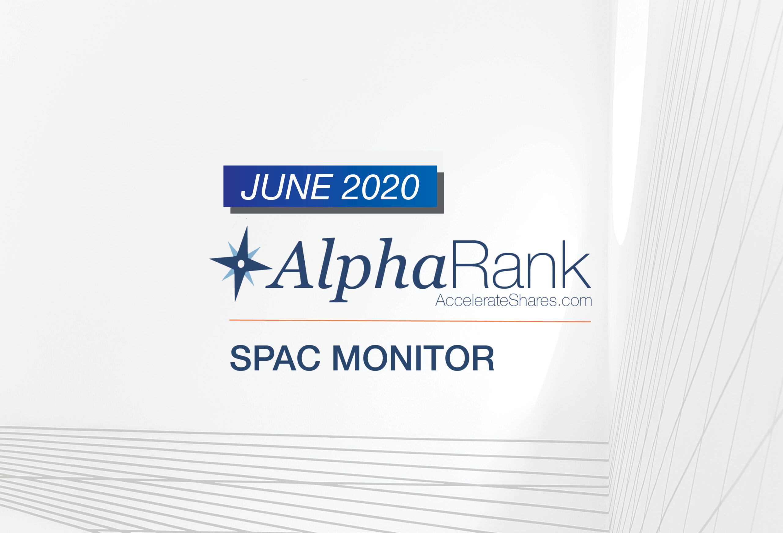 AlphaRank SPAC Monitor – June 2020