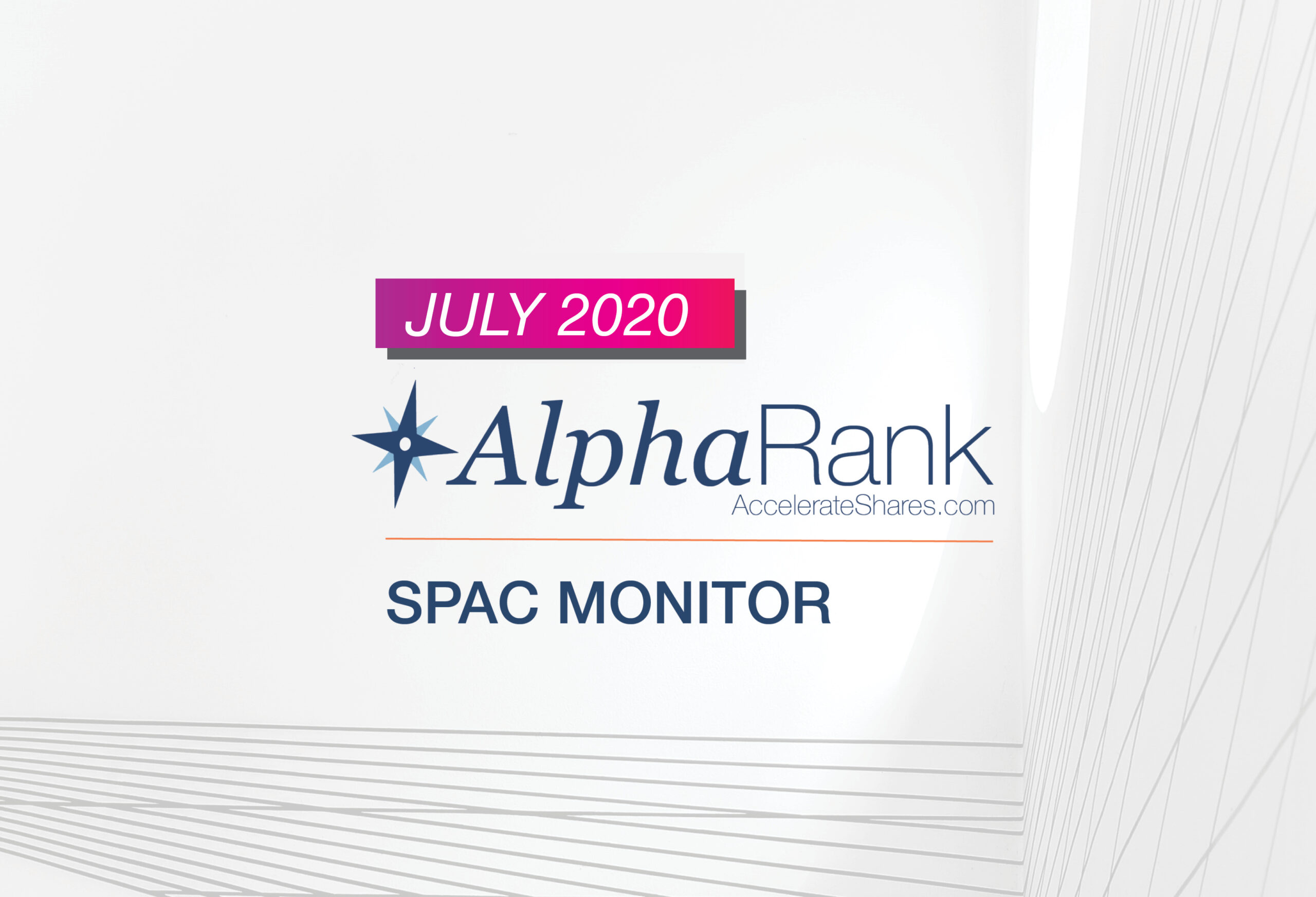 AlphaRank SPAC Monitor – July 2020