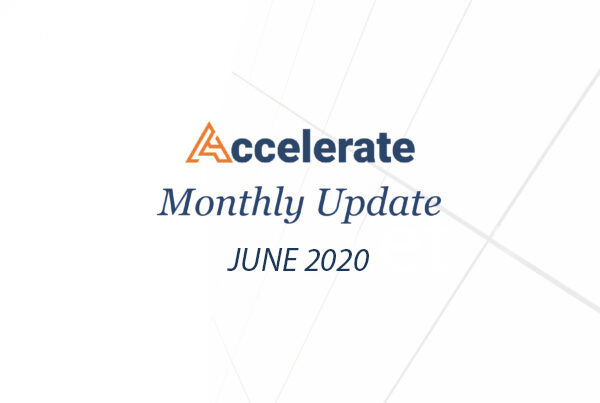 Accelerate Monthly Update – June 2020