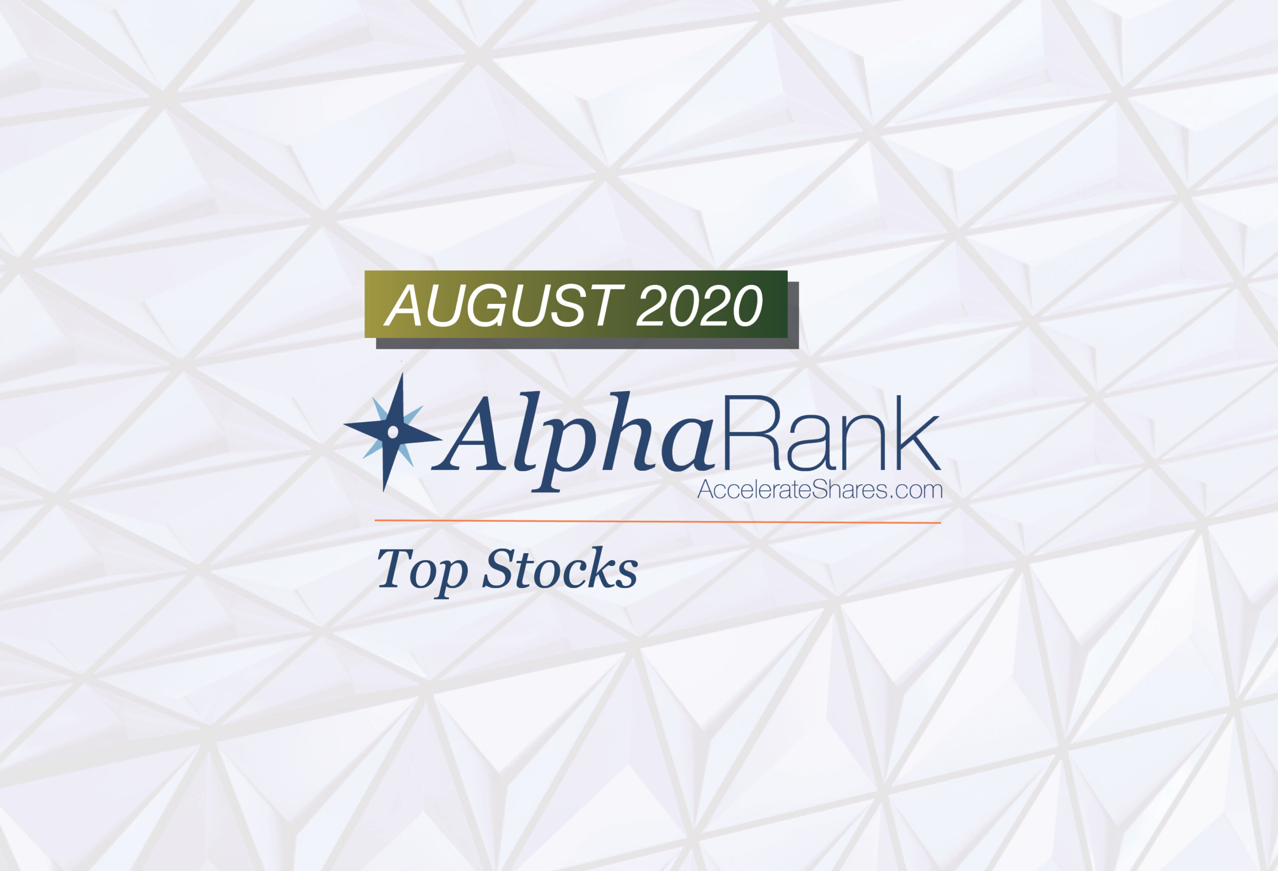AlphaRank Top Stocks—August 2020