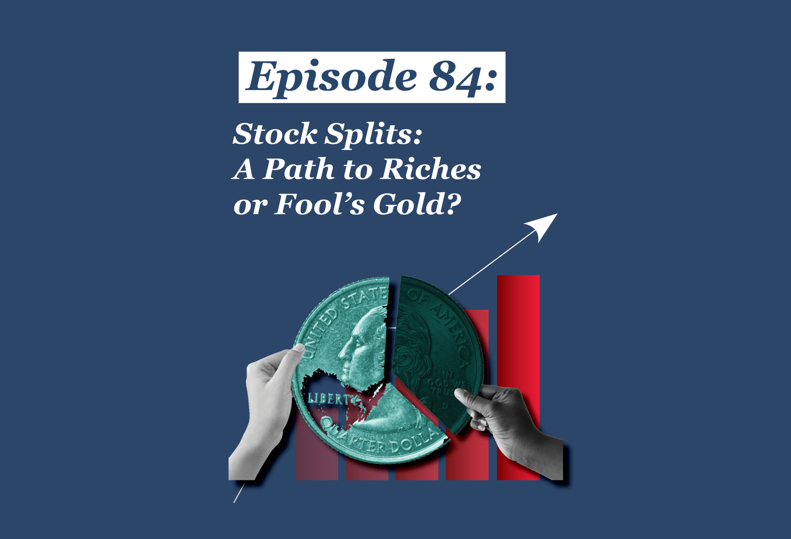 Absolute Return Podcast #84: Stock Splits: A Path to Riches or Fool's Gold?