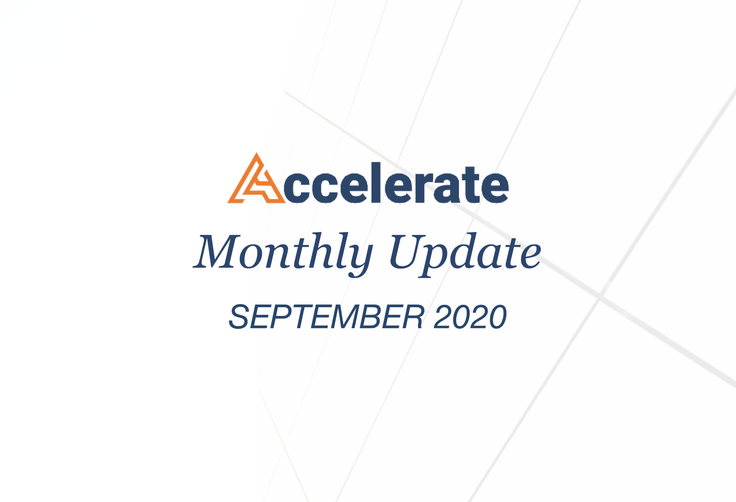 Accelerate Monthly Update- September 2020