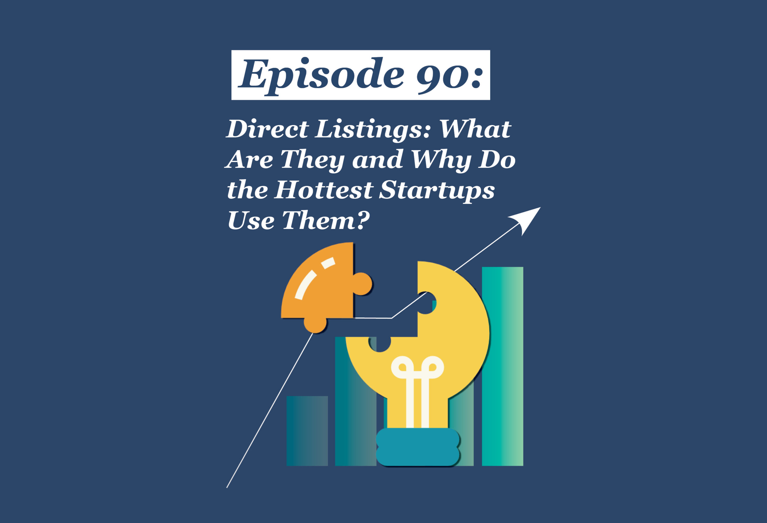 Absolute Return Podcast #90: Direct Listings: What Are They and Why Do the Hottest Startups Use Them?