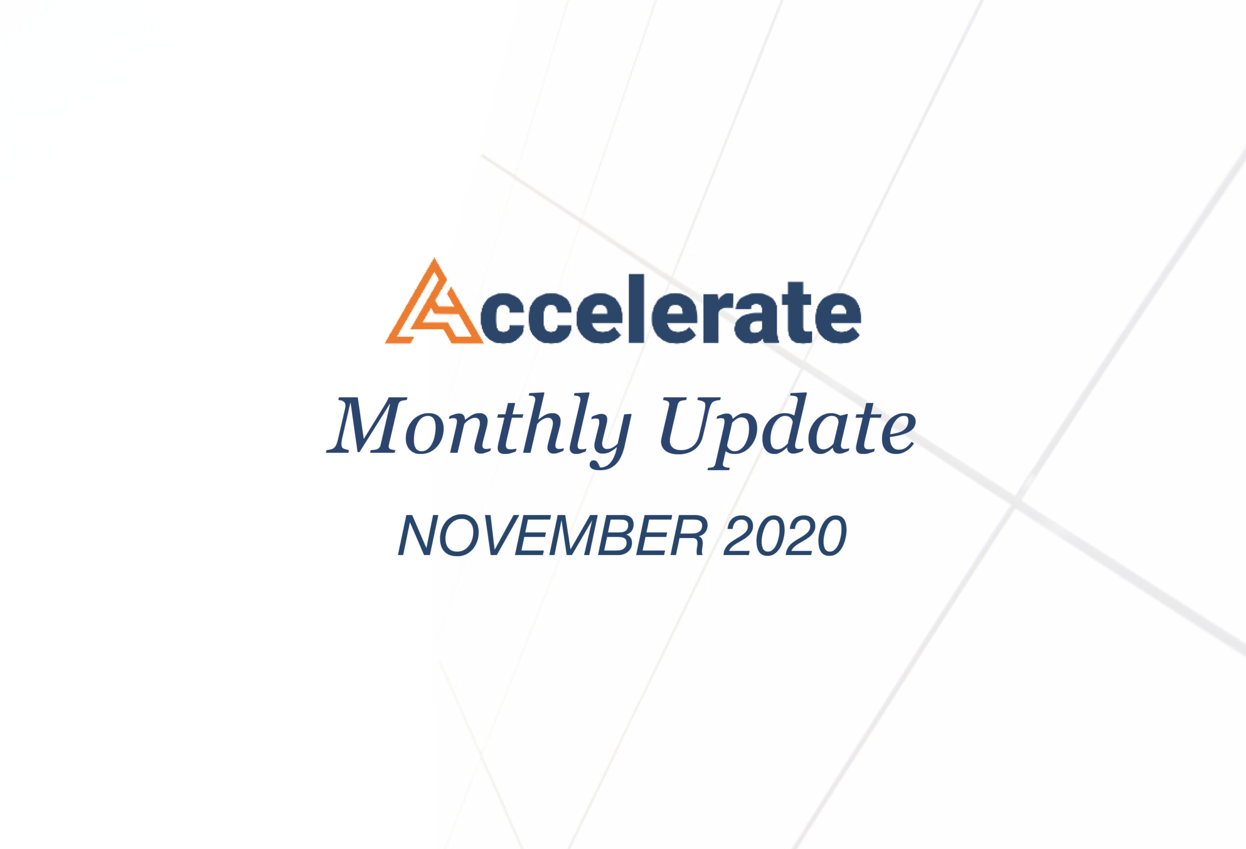 Accelerate Monthly Update – November 2020