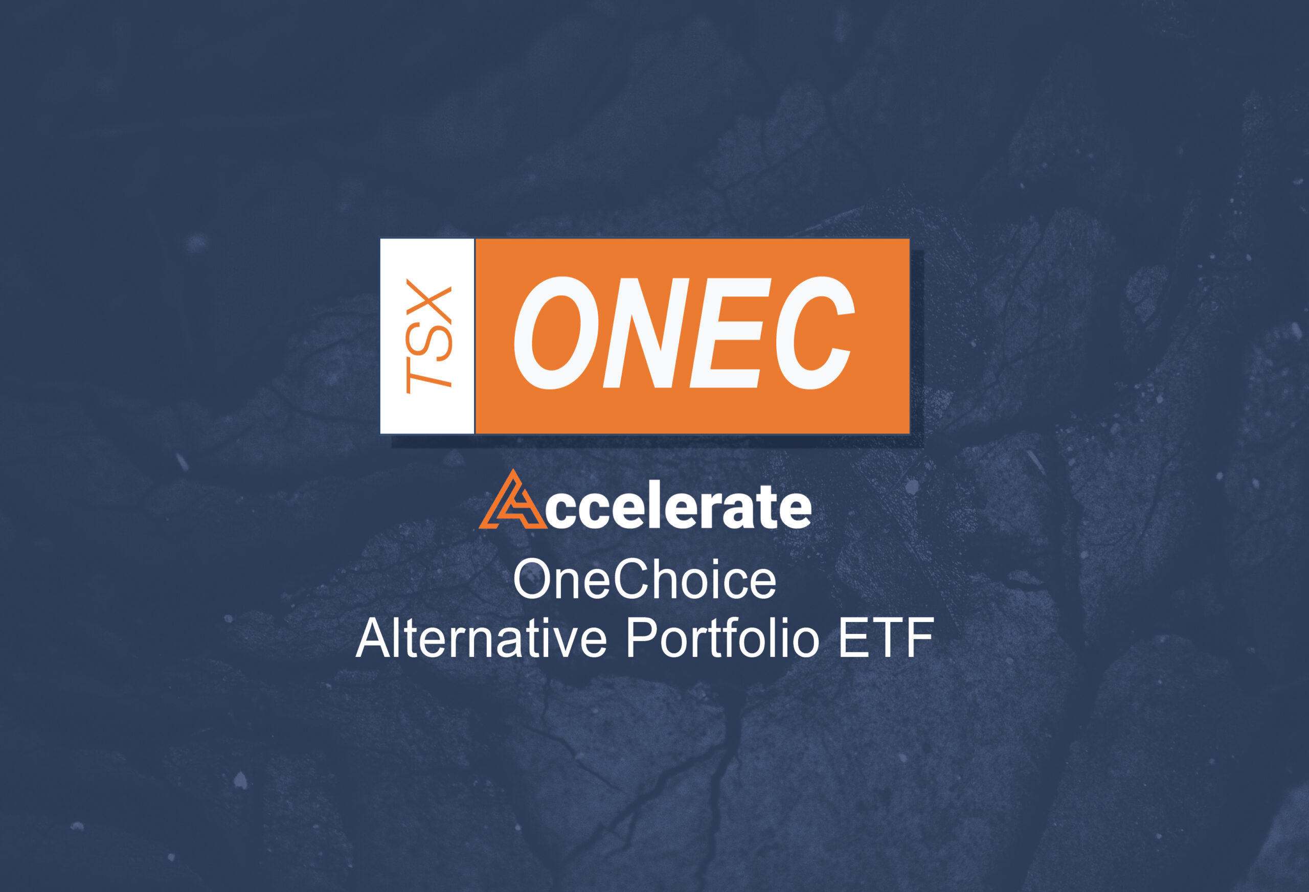 Accelerate Announces OneChoice Alternative Portfolio ETF