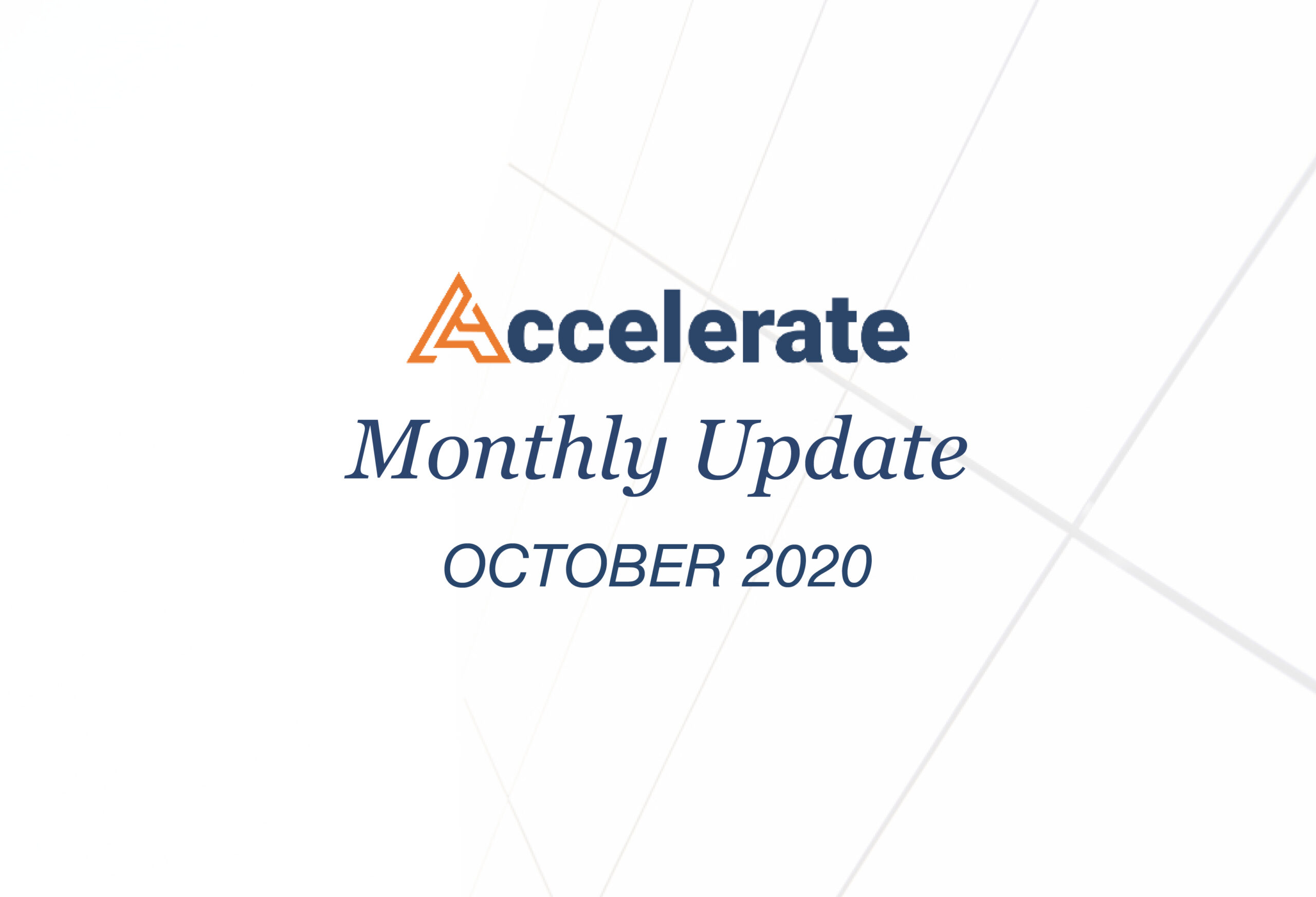 Accelerate Monthly Update- October 2020