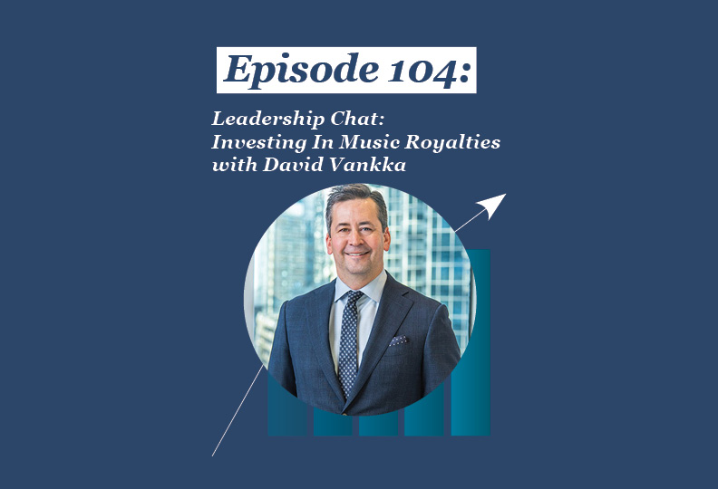 Absolute Return Podcast #104: Leadership Chat: Investing In Music Royalties with David Vankka