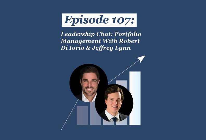 Absolute Return Podcast #107: Leadership Chat: Portfolio Management With Robert Di Iorio & Jeffrey Lynn