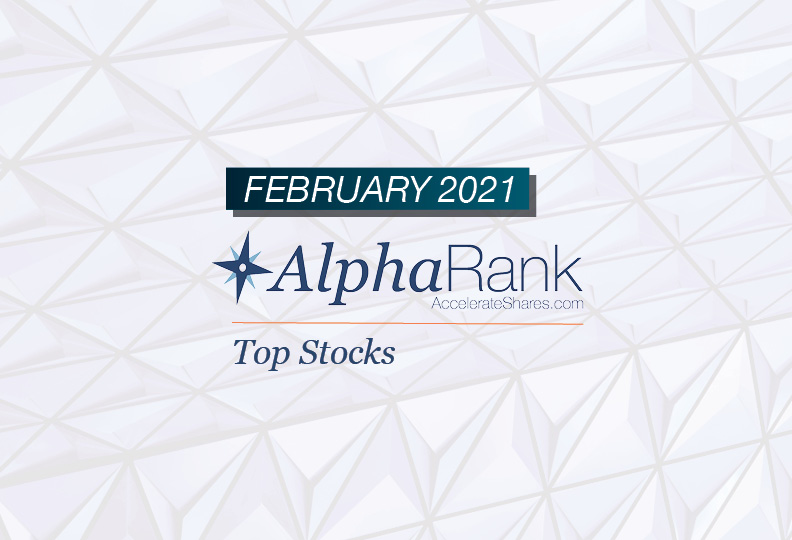 AlphaRank Top Stocks- February 2021