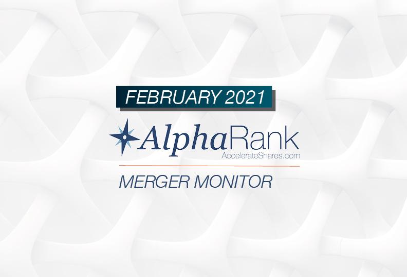 AlphaRank Merger Monitor – February 2021