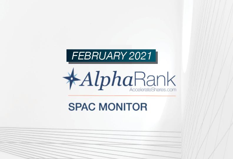 AlphaRank SPAC Monitor- February 2021