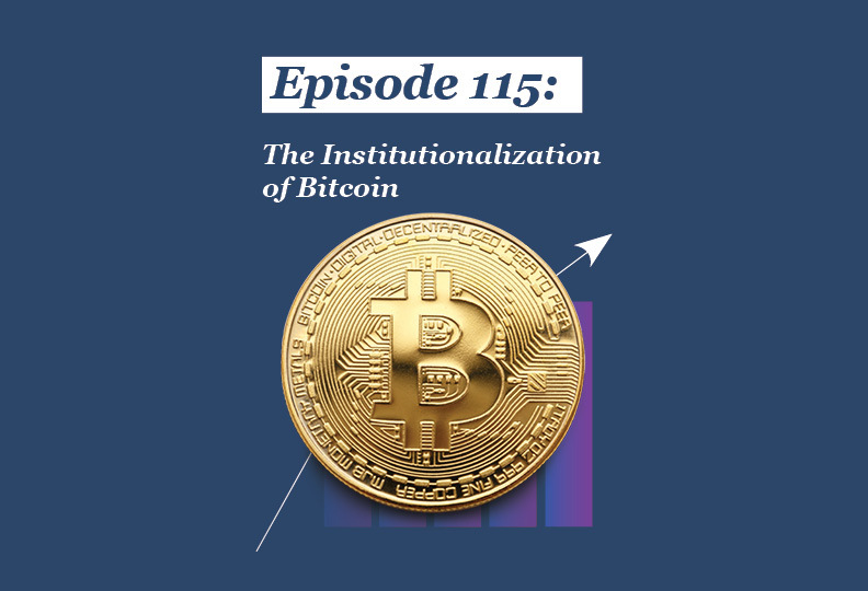 Absolute Return Podcast #115: The Institutionalization of Bitcoin