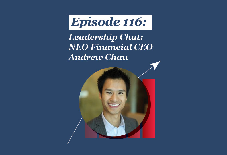 Absolute Return Podcast #116: Leadership Chat: Neo Financial CEO Andrew Chau