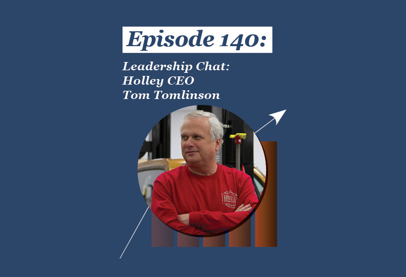 Absolute Return Podcast #140: Leadership Chat: Holley CEO Tom Tomlinson