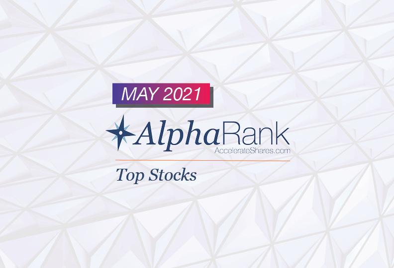 AlphaRank Top Stocks- May 2021
