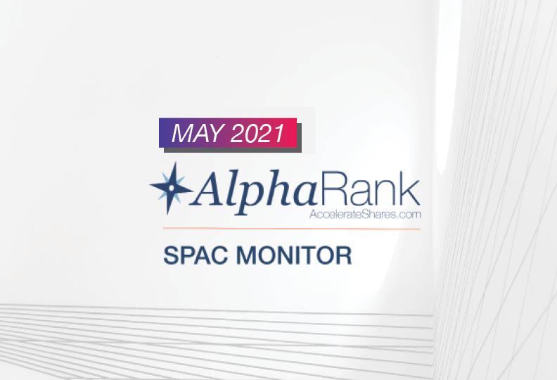 AlphaRank SPAC Monitor – May 2021