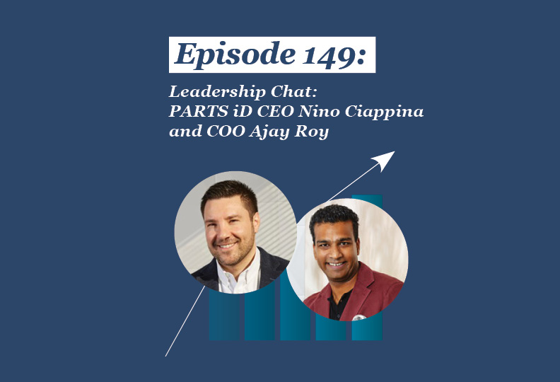 Absolute Return Podcast #149: Leadership Chat: PARTS iD CEO Nino Ciappina and COO Ajay Roy