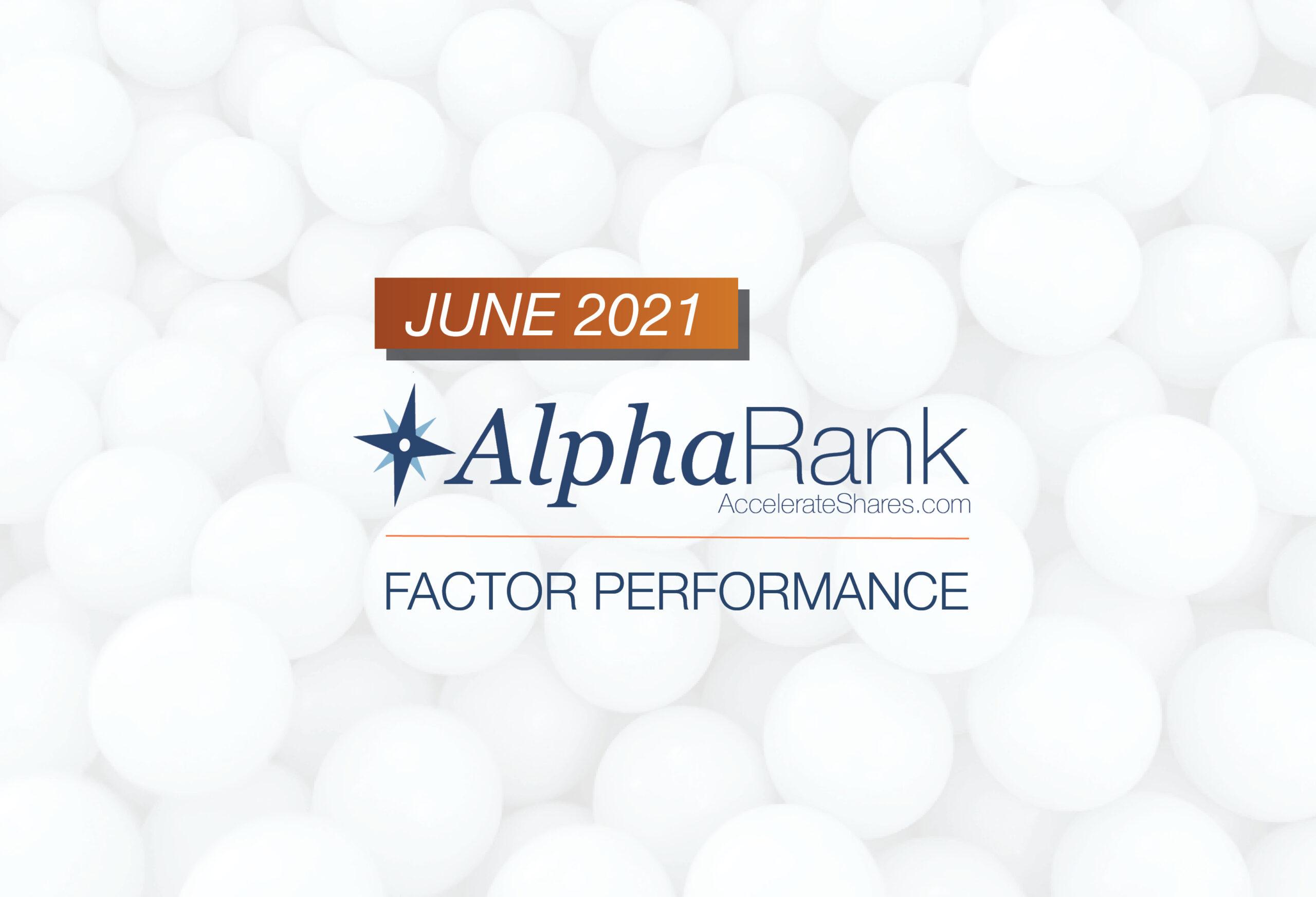 AlphaRank Factor Performance- June 2021