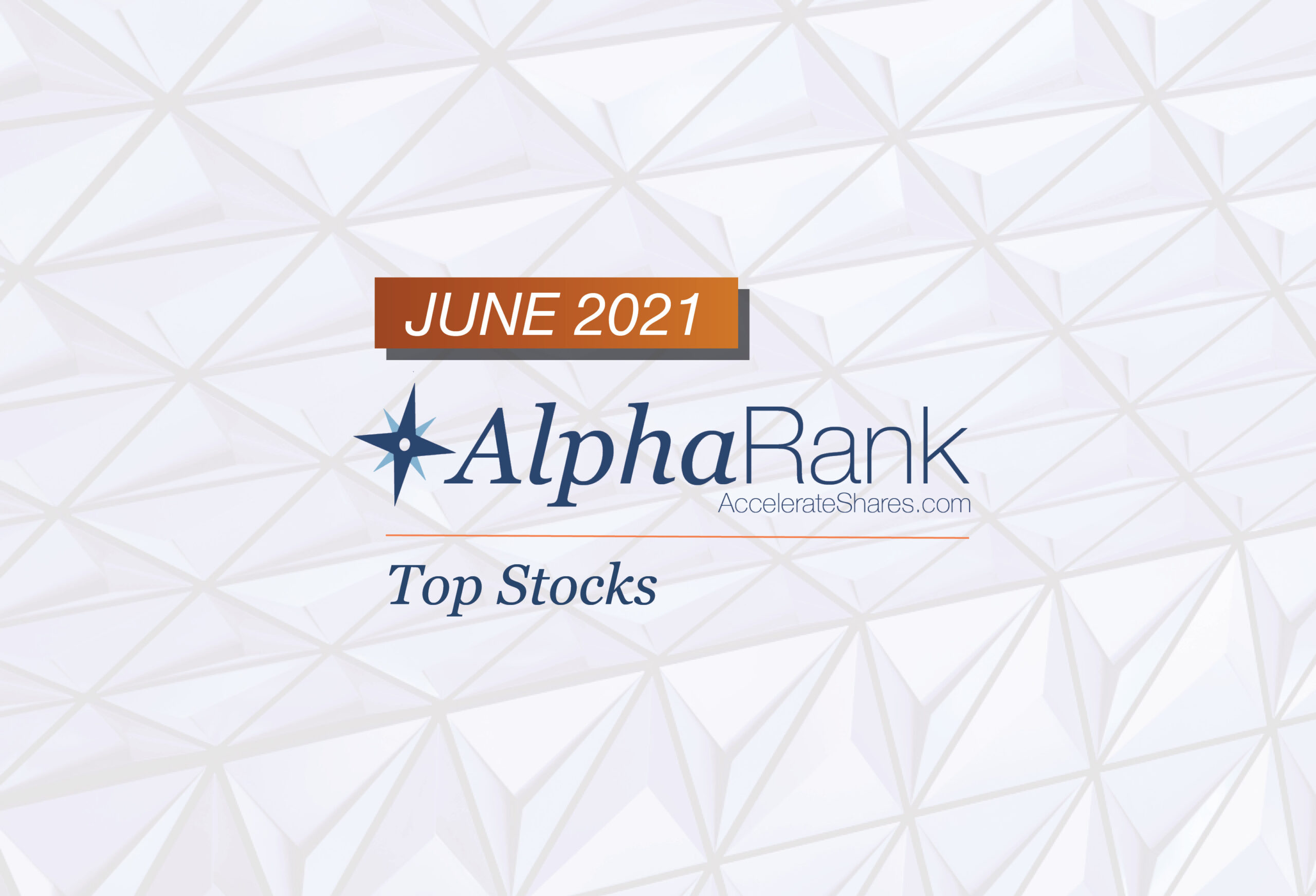 AlphaRank Top Stocks- June 2021