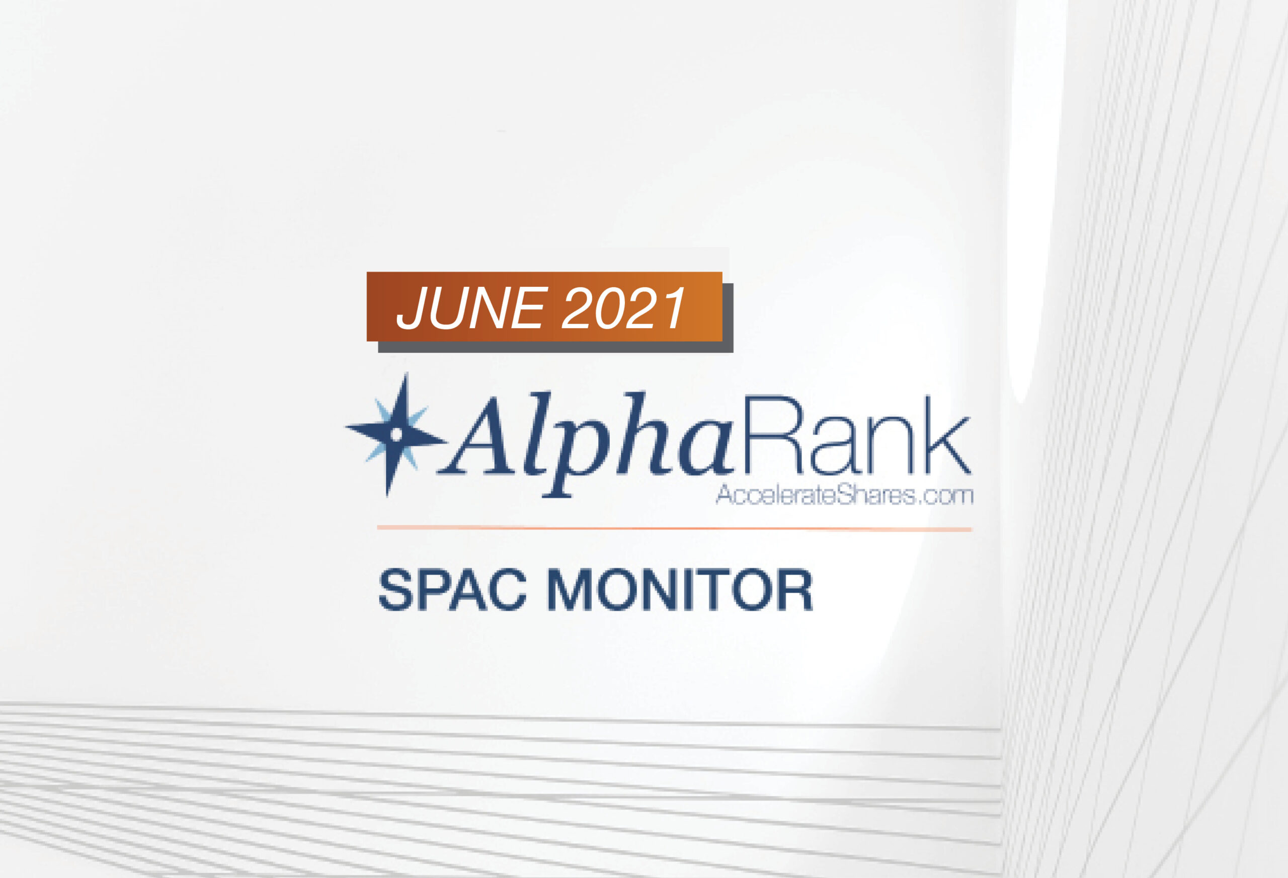 AlphaRank SPAC Monitor – June 2021