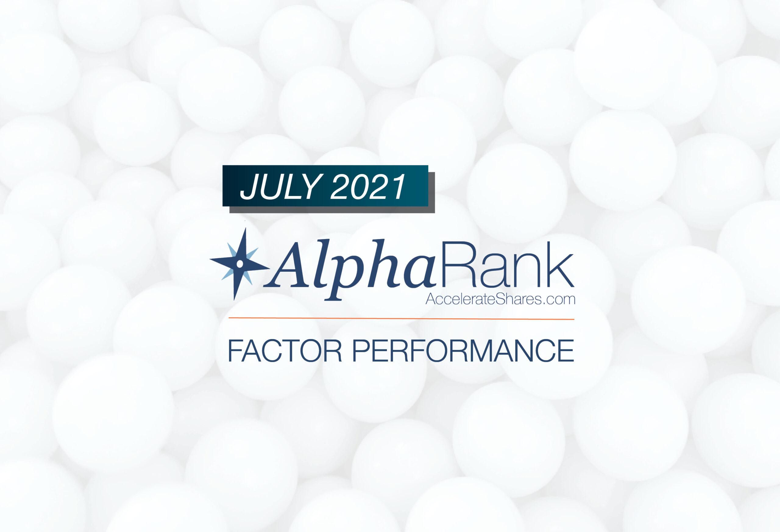 AlphaRank Factor Performance- July 2021